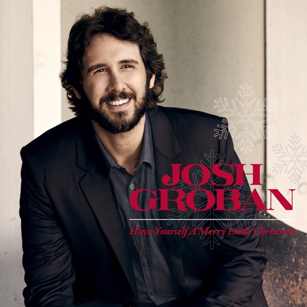 Have Yourself a Merry Little Christmas - Single by Josh Groban on ...