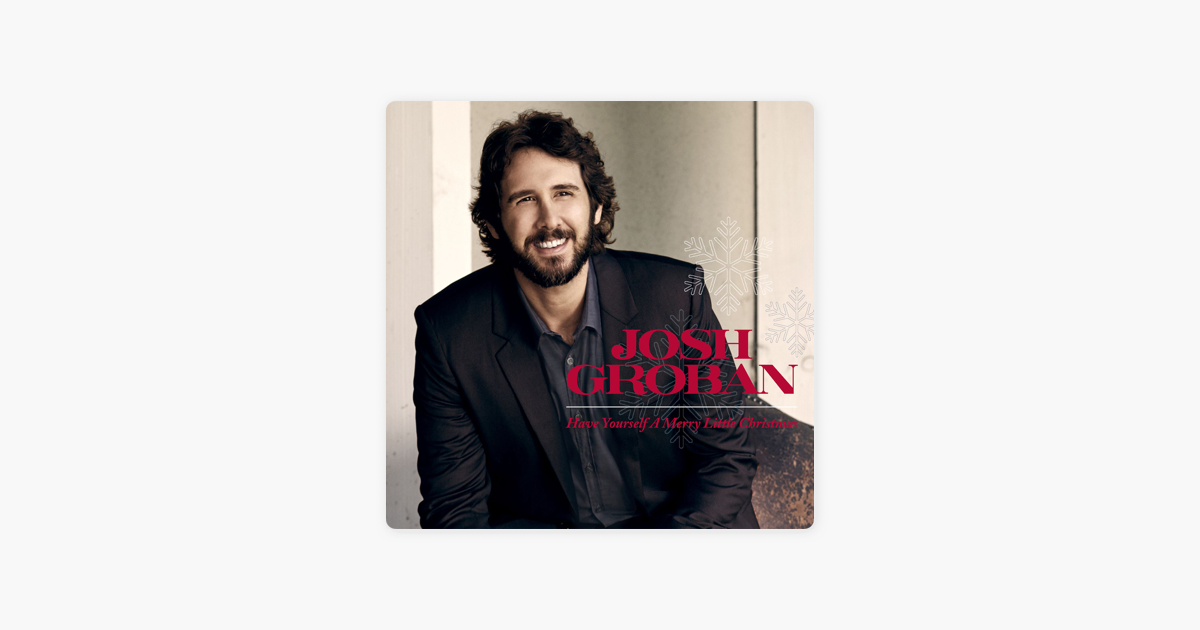 Have Yourself a Merry Little Christmas - Single by Josh Groban on iTunes