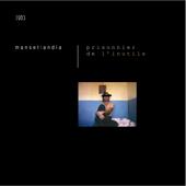MANSETLANDIA - Prisonnier de l'inutile (Remasterisé en 2016)