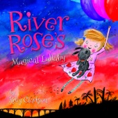 River Rose's Magical Lullaby - Single