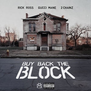 Buy Back the Block (feat. 2 Chainz & Gucci Mane) - Single