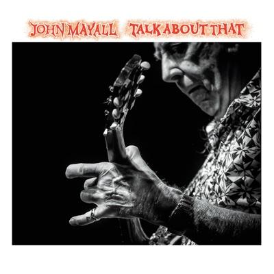 Talk About That - John Mayall album