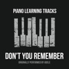 Don't You Remember (Originally Performed by Adele) [Piano Version] - Single