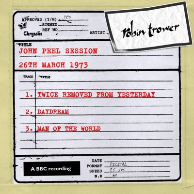 John Peel Session (26 March 1973) - Single - Robin Trower