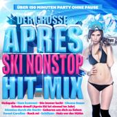 Der große Apres Ski Nonstop Hit-Mix