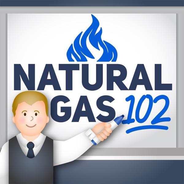 Natural Gas 102