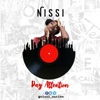 Pay Attention - Single - Nissi
