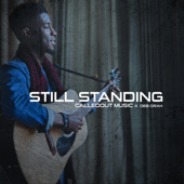 Still Standing (feat. Deb Orah) - CalledOut Music