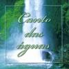 Canto das Águas - Various Artists