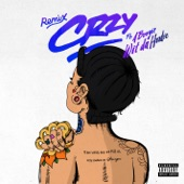 CRZY (feat. A Boogie Wit Da Hoodie) [Remix] - Single