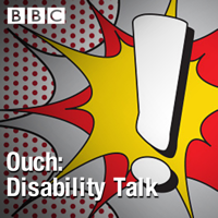 Ouch: Disability Talk podcast