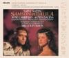 Saint-Saëns: Samson et Dalila, Agnes Baltsa, José Carreras, Sir Colin Davis & Bavarian Radio Symphony Orchestra