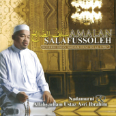 Amalan Salafussoleh (feat. Ustaz Asri Ibrahim)