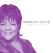 Shirley Caesar - Yes Lord, Yes