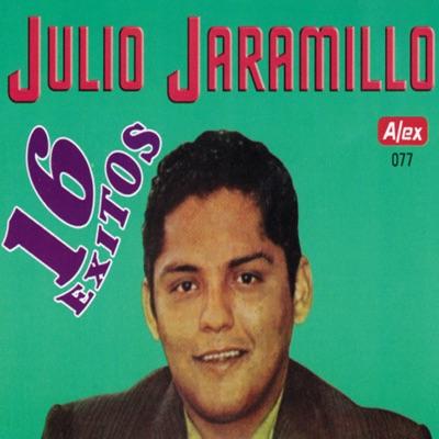 16 Éxitos - Julio Jaramillo