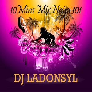 10Mins Mix Naija 101 Mp3 Download