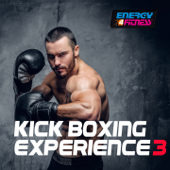 Kick Boxing Experience 3 (60 Minutes Non-Stop Mixed Compilation for Fitness & Workout)