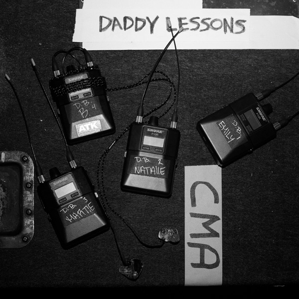 Daddy Lessons (feat. The Chicks) - Single