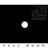 Full Moon (feat. Erik Wee & Sheldon Blackman) - Single