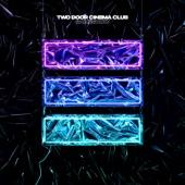 Two Door Cinema Club - Sucker