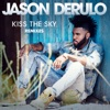Kiss the Sky (Remixes) - Single, Jason Derulo