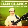 The Liam Clancy Collection - Liam Clancy