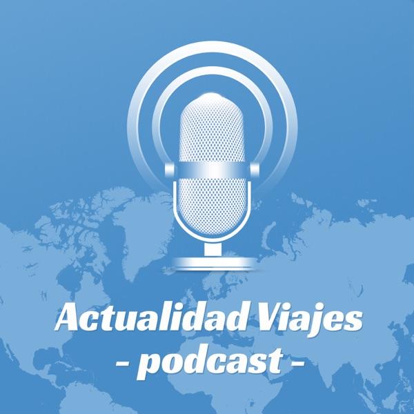 Actualidad Viajes - El podcast