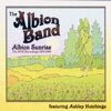 Albion Sunrise: The HTD Recordings 1994-1999 - The Albion Band