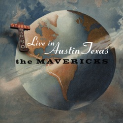 Live In Austin Texas - The Mavericks Album Cover