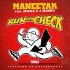 Run up a Check feat Migos J Money Single