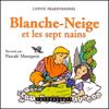 Blanche-Neige et les sept nains - Frères Grimm