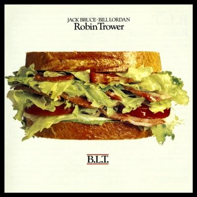 B.L.T. - Robin Trower