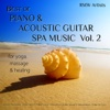 Best of Piano & Acoustic Guitar Spa Music, Vol. 2 for Yoga, Massage & Healing - Various Artists
