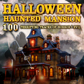 Halloween Haunted Mansion: 100 Terrifying Tracks of Horror & Evil - Halloween FX Productions Cover Art
