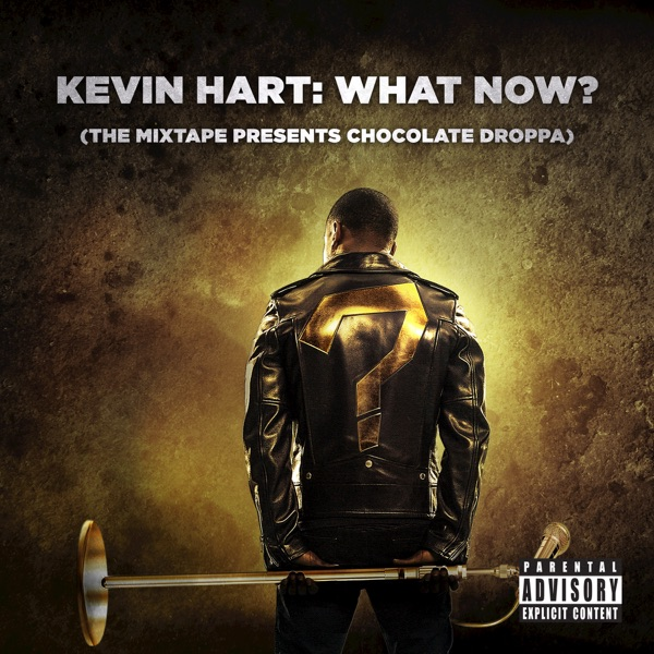 What Now? performed by Kevin Hart