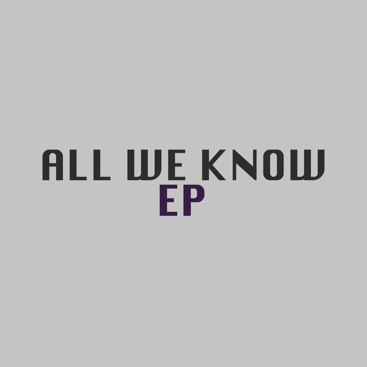 All We Know - EP Dont Stop Piano CD cover