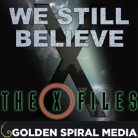 We Still Believe: The X-Files Fan Podcast podcast