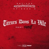 Jesuispasséchezso : Episode 9 / Tireurs dans la ville (feat. Samat) - Single