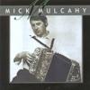 Mick Mulcahy - Mick Mulcahy