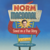 Norm MacDonald - Based on a True Story: A Memoir (Unabridged)  artwork