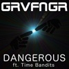 Icon Dangerous (feat. Time Bandits) [Remixes] - Single