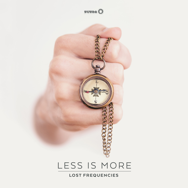 Less Is More.Less Is More By Lost Frequencies