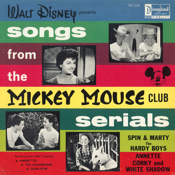 Walt Disney Presents Songs From The Mickey Mouse Club Serials By