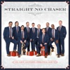 Straight No Chaser - Ill Have AnotherChristmas Album Album