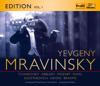 Mravinsky Edition, Vol. 1 - Evgeny Mravinsky & Leningrad Philharmonic Orchestra