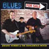 Blues for Sale - Jeramy Norris & the Dangerous Mood