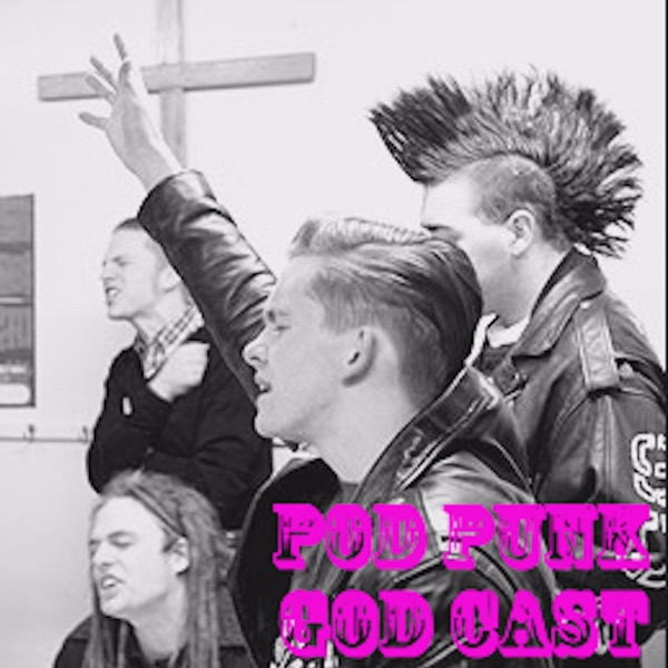 Pod Punk God Cast