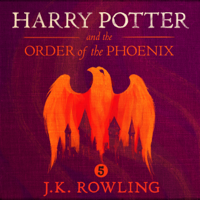 Harry Potter and the Order of the Phoenix, Book 5 (Unabridged) Audio Book