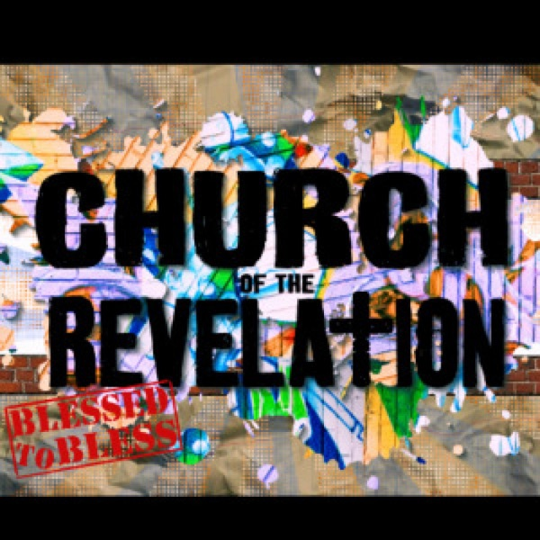 Church of the Revelation Weekly Sermons