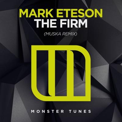 The Firm (Muska Remix) - Single - Mark Eteson album